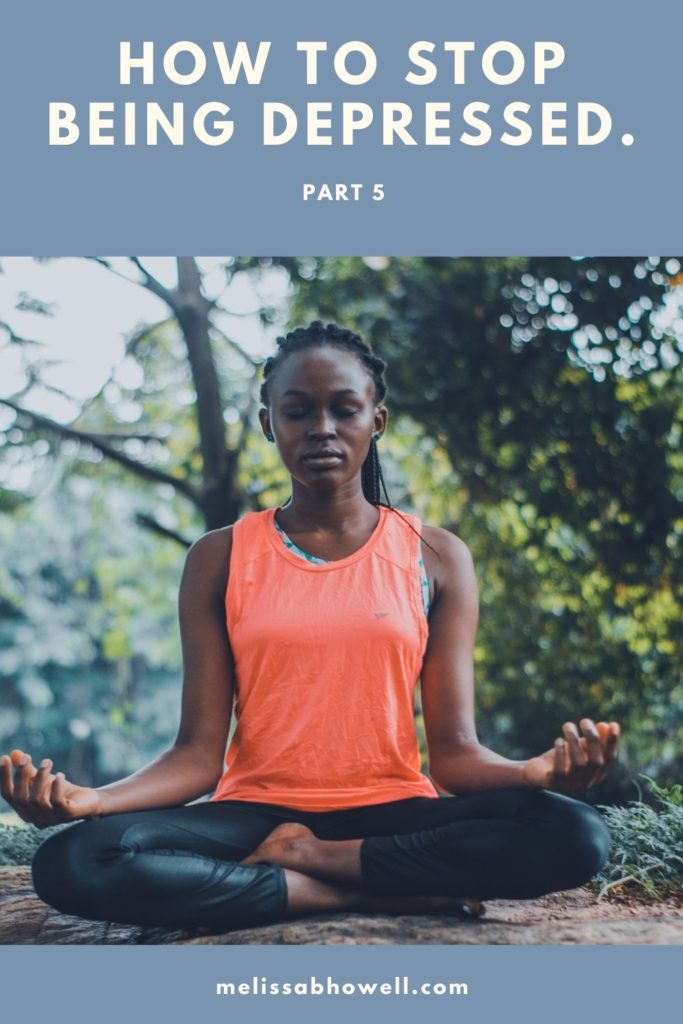 I believe that overcoming depression often involves a multi-pronged approach. One treatment component you may want to try is meditation